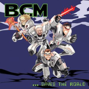 BCM…Saves the World